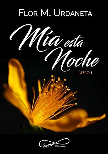 Mía esta noche (Spanish Edition)