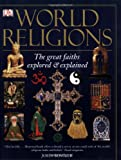 World Religions, John Bowker, 0756617723