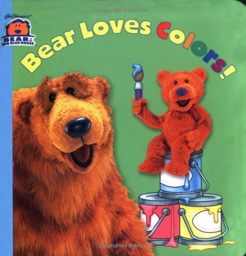 Books : Bear Loves Colors! (Bear in the Big Blue House(Hardcover))