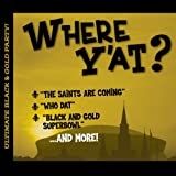 Where Y'at: Ultimate Black & G by Various (2010-07-20)