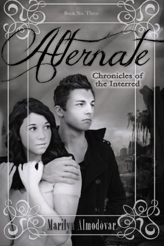 Download Alternate: Chronicles of the Interred, Book Three pdf
