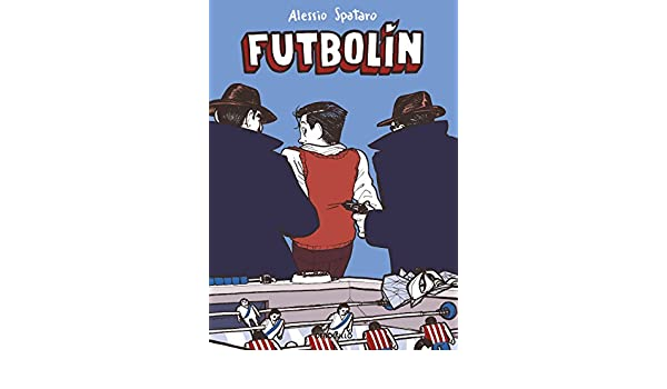 Futbolín eBook: Spataro, Alessio: Amazon.es: Tienda Kindle