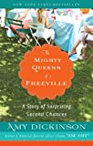 The Mighty Queens of Freeville, Amy Dickinson, 1401310125