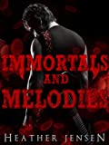 Immortals And Melodies (Blood And Guitars Book 2)