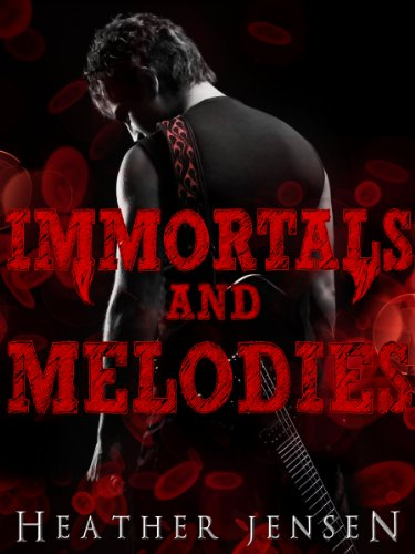 immortals and melodies blood and guitars book 2 Manual
