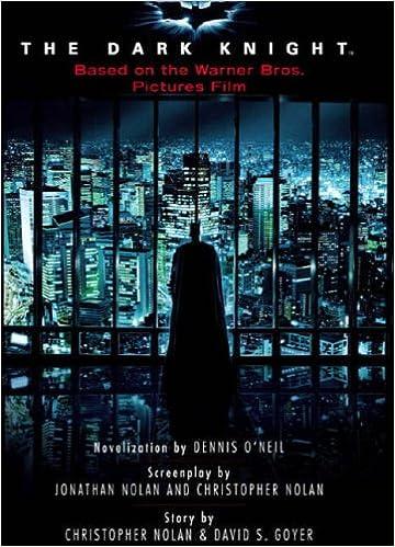 By Denny O'Neill Batman The Dark Knight Movie Novelization