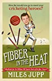 """Fibber in the Heat"" av Miles Jupp"