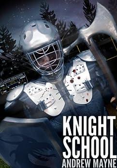 Knight School by [Mayne, Andrew]