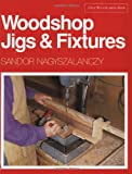 Woodshop Jigs and Fixtures (A Fine Woodworking Book)