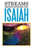 img - for Streams: Meditations on Isaiah book / textbook / text book