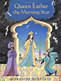 Queen Esther the Morning Star, Mordicai Gerstein, 0689813724