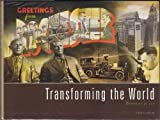 Transforming the World : Rochester At 150, Keillor, Steven J., 1882933818