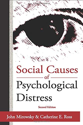 Social Causes of Psychological Distress (Social Institutions and Social Change Series) by Walter de Gruyter Inc.