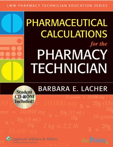 Pharmaceutical Calculations for the Pharmacy Technician