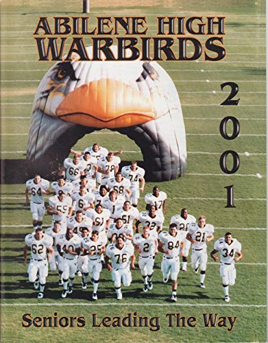 (2001 Abilene Warbirds (Texas) vs vs Dunbar Wildcats High School Football Program)