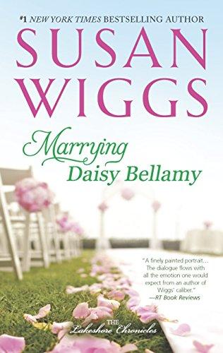Marrying Daisy Bellamy: Lakeshore Chronicles Book 8 (The Lakeshore Chronicles) ()