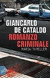 Romanzo Criminale: Mafiathriller
