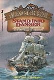 Stand into Danger, Alexander Kent, 0515068888
