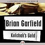 Kolchak's Gold | Brian Garfield