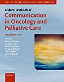 img - for Oxford Textbook of Communication in Oncology and Palliative Care (Oxford Textbooks in Palliative Medicine) book / textbook / text book