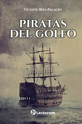 Piratas del Golfo (Spanish Edition)