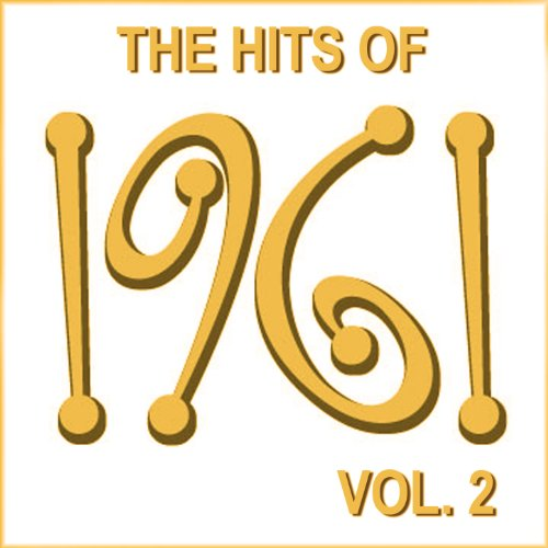 The Hits of 1961, Vol. 2