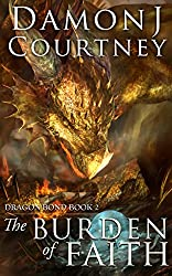 The Burden of Faith (Dragon Bond Book 2)