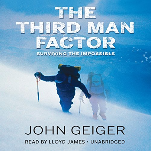 The Third Man Factor: Surviving the Impossible by Gildan Media and Blackstone Audio