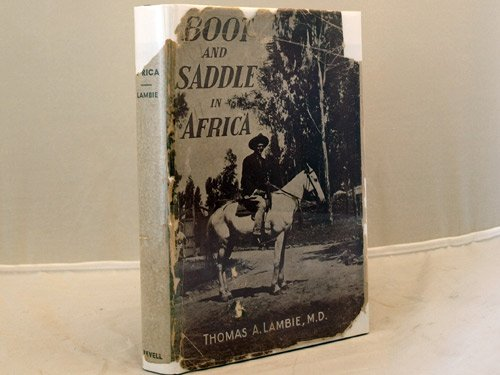 Boot and saddle in Africa,