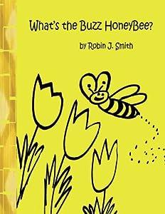 What's the Buzz Honeybee?