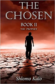 THE CHOSEN Book II: THE PROPHET: Volume 2