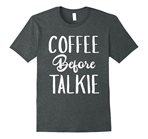 Mens Coffee Before Talkie T-Shirt Large Dark Heather