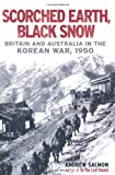 Scorched Earth, Black Snow, Andrew Salmon, 1845136195