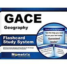 GACE Geography Flashcard Study System: GACE Test Practice Questions & Exam Review for the Georgia Assessments...