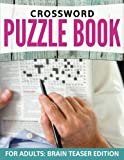 Crossword Puzzles for Adults: Easy to Difficult Levels