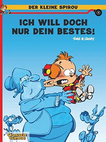 Der kleine Spirou, Carlsen Comics, Bd.5, Ich will doch nur dein Bestes!