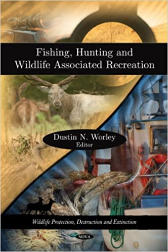 Book Fishing, Hunting and Wildlife Associated Recreation (Wildlife Protection, Destruction and Extinction)