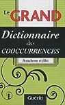 Le grand dictionnaire des cooccurrences par Beauchesne