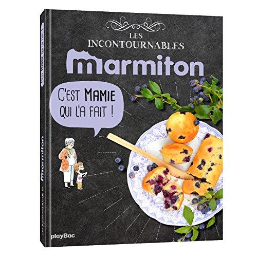Marmiton Comme chez Mamie - Les recettes incontournables