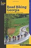Road Biking™ Georgia: A Guide To The Greatest Bicycle Rides In Georgia (Road Biking Series)