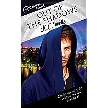 Out of the Shadows (Dreamspun Desires Book 40)