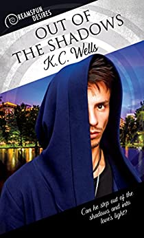 Out of the Shadows (Dreamspun Desires Book 20) by [Wells, K.C.]