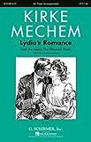 Lydia's Romance, Kirke Mechem, 0634010824