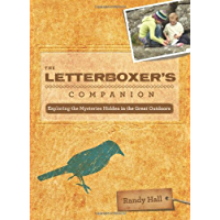 The Letterboxer's Companion, 2nd: Exploring the Mysteries Hidden in the Great Outdoors