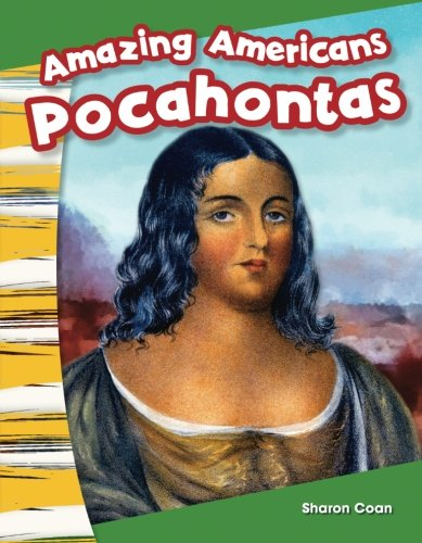Teacher Created Materials - Primary Source Readers: Amazing Americans: Pocahontas - Guided Reading Level A ()