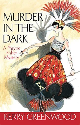 Murder in the Dark (Phryne Fisher ()
