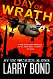 Front cover for the book Day of Wrath by Larry Bond