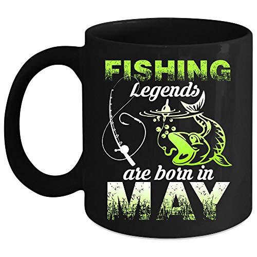 Fishing Legends Are Born In May Coffee Mug, I Love Fishing Coffee Cup (Coffee Mug 11 Oz - Black)]()