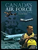 Canada's Air Force at War and Peace, Milberry, Larry, 0921022131