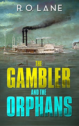 The Gambler and The Orphans by [Lane, R. O.]